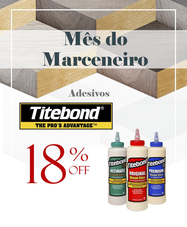 Titebond_Mês do Marceneiro
